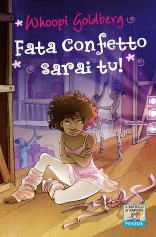 Fata confetto sarai tu! (Il battello a vapore. One shot)  by  Whoopi Goldberg