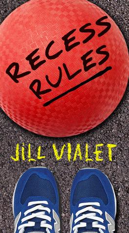 Recess Rules Jill Vialet