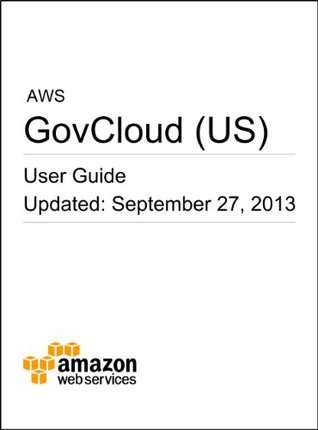 AWS GovCloud (US) User Guide  by  Amazon Web Services