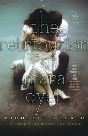 The Retribution of Mara Dyer (Mara Dyer, #3)  by  Michelle Hodkin