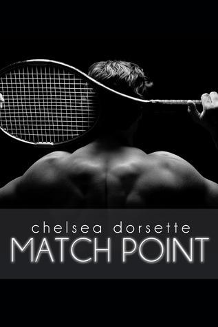 Match Point Chelsea Dorsette