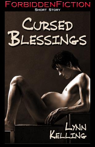 Cursed Blessings  by  Lynn Kelling