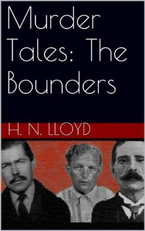 Murder Tales: The Bounders  by  H. N. Lloyd