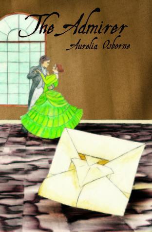 The Admirer Aurelia Osborne
