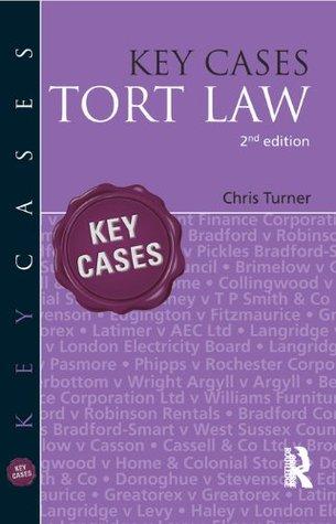 Key Cases: Tort Law 2e Chris Turner