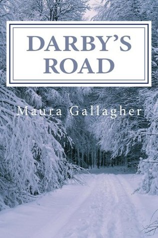 Darbys Road (The Scattered Seeds Series) Maura (Clu) Gallagher