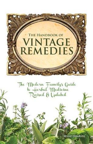 Vintage Remedies for Kids Jessie Hawkins