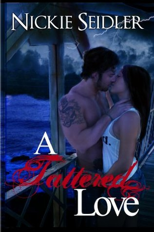 A Tattered Love  by  Nickie Seidler