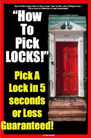 Pick a Lock in 5 Seconds or Less Guaranteed!   How To Pick Locks   How To Pick a Lock   How To Pick Lock   Picking A Lock  by  Lock Pick