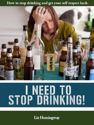 Stop Drinking Start Living!: Get Rid of Hangovers and Regrets Forever Liz Hemingway