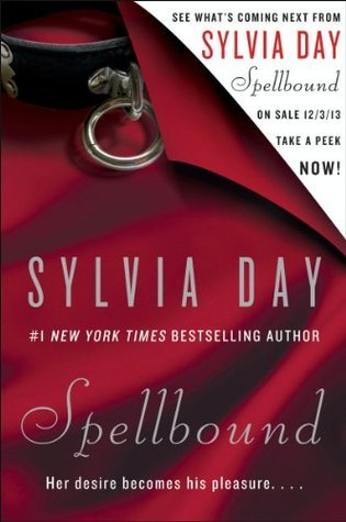 Spellbound: Exclusive Sneak Peek -- First Two Chapters (Promo e-Books)  by  Sylvia Day