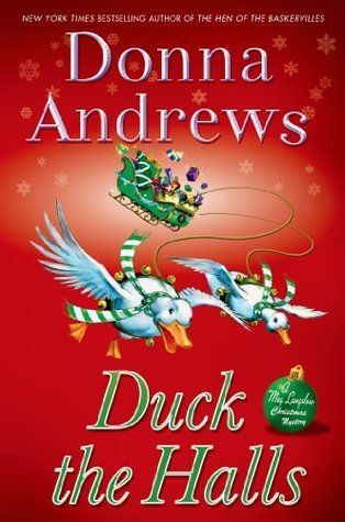 Duck the Halls: A Meg Langslow Mystery Donna Andrews