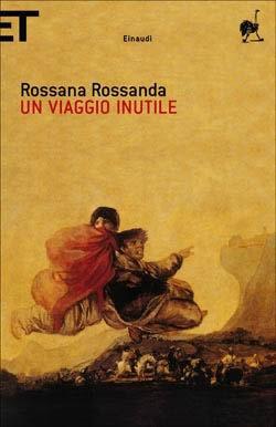 Un viaggio inutile  by  Rossana Rossanda