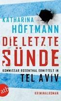 Die letzte Sünde Kommissar Rosenthal ermittelt in Tel Aviv  by  Katharina Höftmann