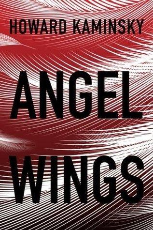 Angel Wings Howard Kaminsky