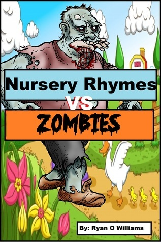 Nursery Rhymes vs Zombies Series 1  by  Ryan  Williams
