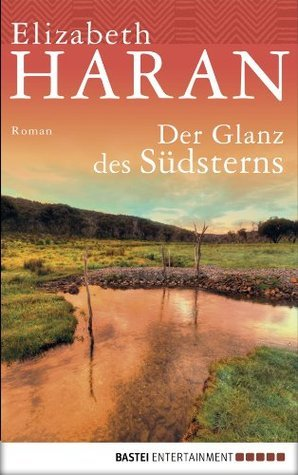 Der Glanz des Südsterns Elizabeth Haran