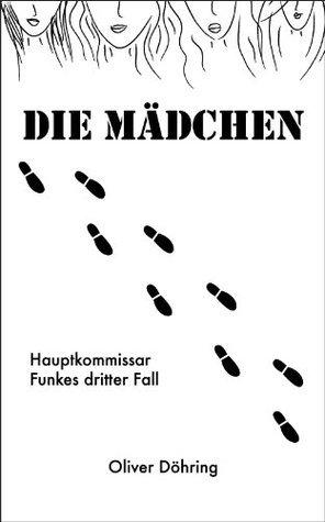 Die Mädchen  by  Oliver Döhring