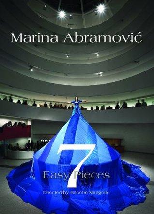 Seven Easy Pieces  by  Marina Abramovic by Marina Abramović