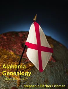 Alabama Genealogy  by  Stephanie Pitcher Fishman