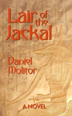 Lair of the Jackal Daniel Molitor