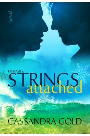 Fantasies: Strings Attached Cassandra Gold