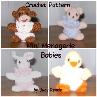 Crochet Pattern - Mini Menagerie Babies  by  Judy Rennie