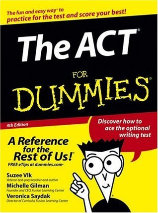 The ACT For Dummies Michelle Rose Gilman