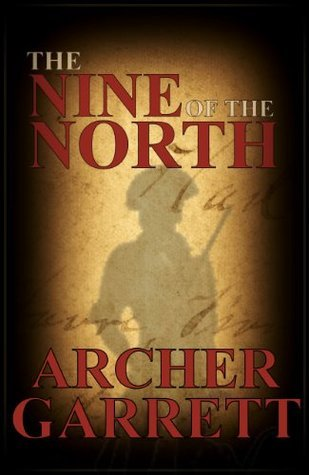 The Nine of the North (Western Front Series) Archer Garrett