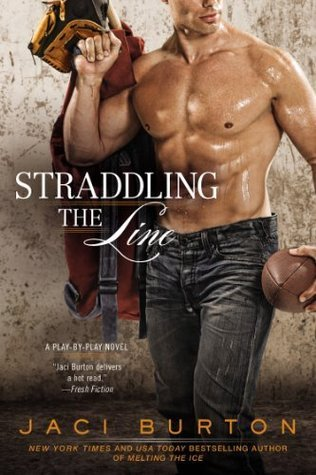 Straddling the Line (Play  by  Play, #8) by Jaci Burton