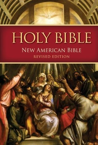 New American Bible  by  United States Conference of Catholic Bishops