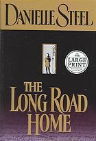 Long Road Home Danielle Steel