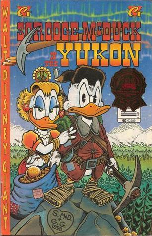 Hearts of The Yukon  by  Don Rosa