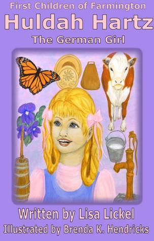 The German Girl (First Children of Farmington, #2) Lisa J. Lickel