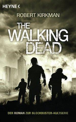 The Walking Dead: Roman Jay Bonansinga