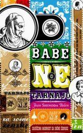 Babe ne tarnajo : zgoščena modrost za sočne ženske Jean Shinoda Bolen