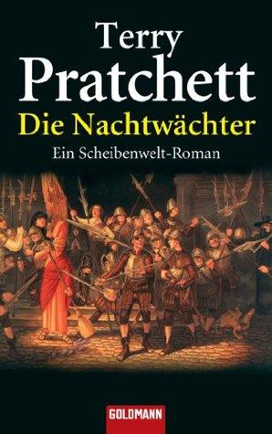 Die Nachtwächter: Ein Scheibenwelt-Roman  by  Terry Pratchett