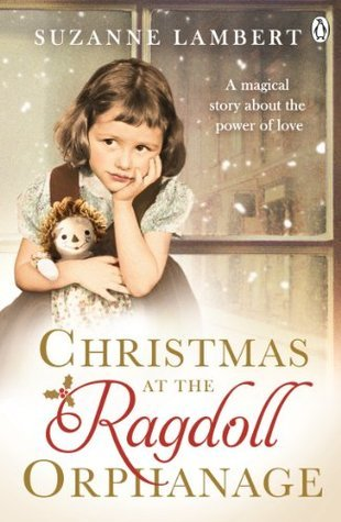Christmas at the Ragdoll Orphanage  by  Suzanne Lambert