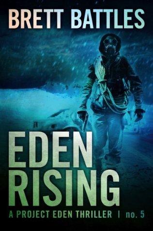 Eden Rising (Project Eden, #5)  by  Brett Battles