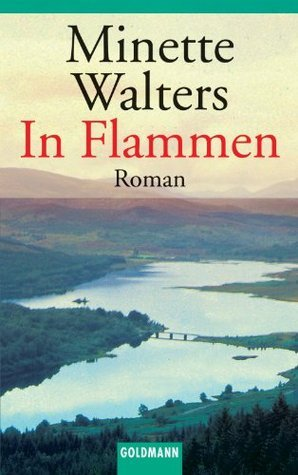 In Flammen: Roman  by  Minette Walters