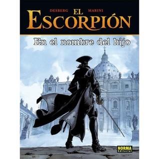En el nombre del hijo (El Escorpión, #10) Enrico Marini