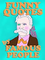 funny quotes famous people by THGLG
