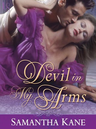 Devil In My Arms (The Saints Devils, #3) Samantha Kane
