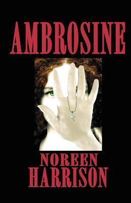 Ambrosine  by  Noreen Harrison