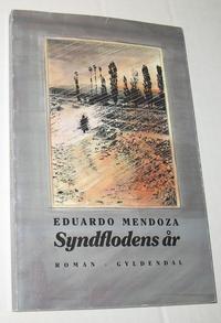 Syndflodens år Eduardo Mendoza