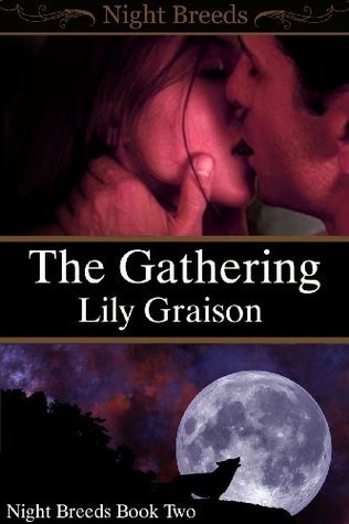 The Gathering (Night Breeds, #2)  by  Lily Graison