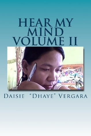 Hear My Mind: Volume 2 Daisie Vergara