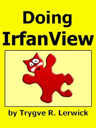 Doing Irfanview  by  Trygve Lerwick