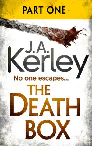 The Death Box: Part 1 of 3 (Chapters 1-12) Jack Kerley