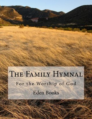 The Family Hymnal Eden  Books